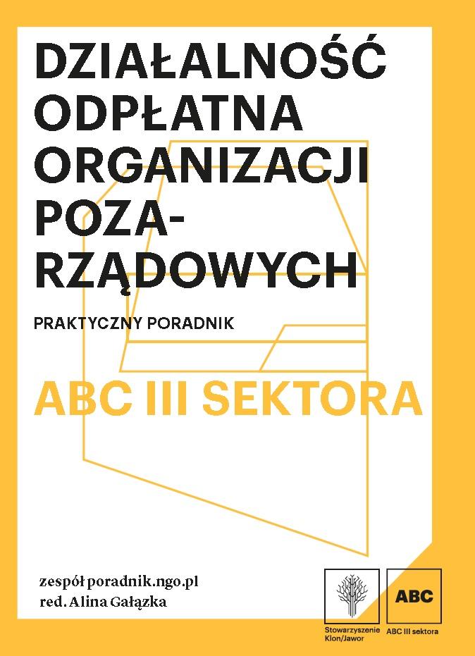 Działalność odpłatna organizacji pozarządowych. Praktyczny poradnik
