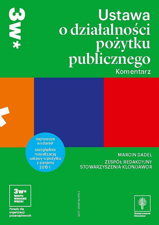 Ustawa o działalności pożytku publicznego. Komentarz