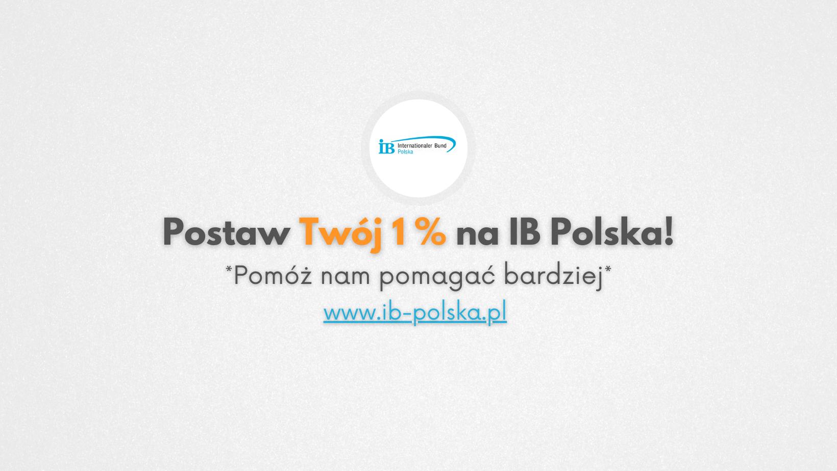 Postaw swój 1% na IB Polska - Pomóż nam pomagać bardziej!