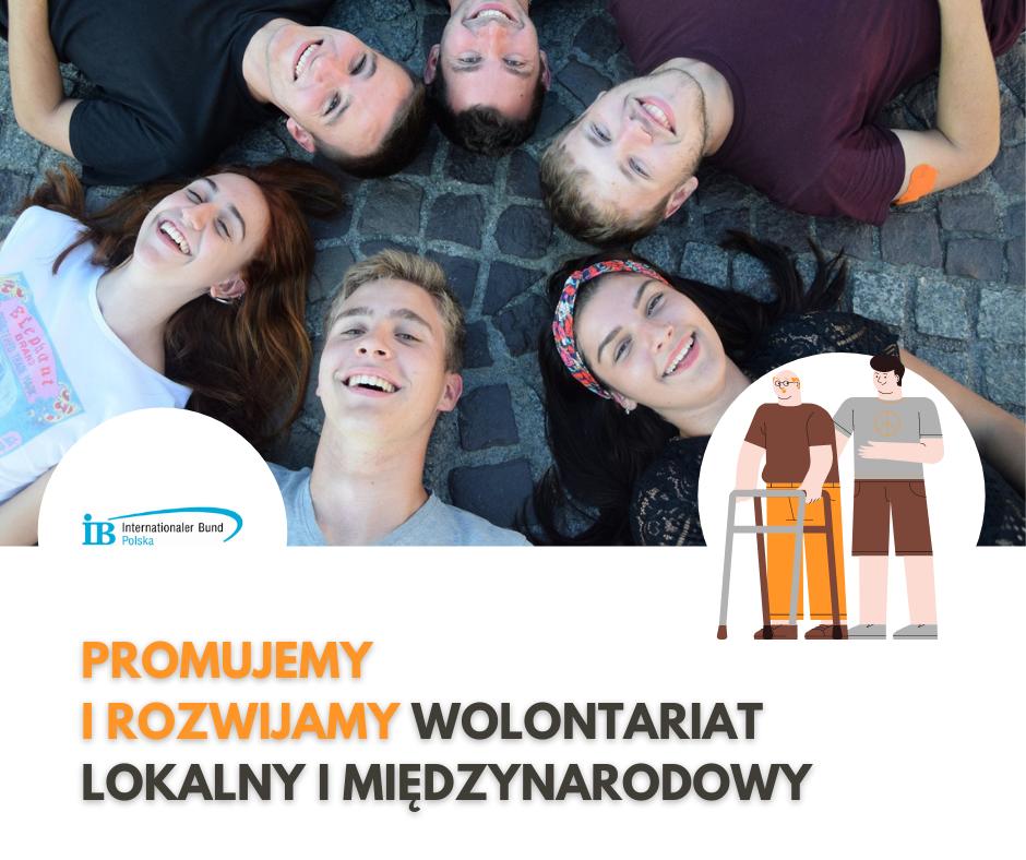 Promujemy wolontariat  międzynarodowy i lokalny