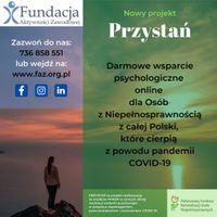 Miniatura PRZYSTAŃ - wsparcie psychologiczne dla Osób z Niepoprawnością w związku ze skutkami pandemii COVID-19