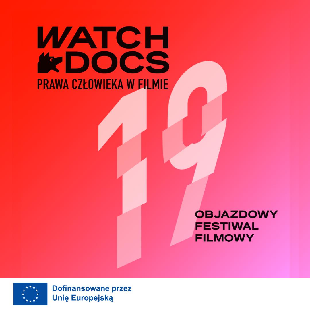 Identyfikacja 19. Objazdowego Festiwalu Filmowego WATCH DOCS