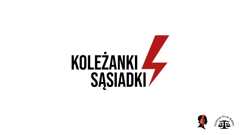 Koleżanki Sąsiadki – nowy projekt Ogólnopolskiego Strajku Kobiet i Centrum Praw Kobiet